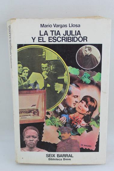 L902 Mario Vargas Llosa -- La Tia Julia Y El Escribidor