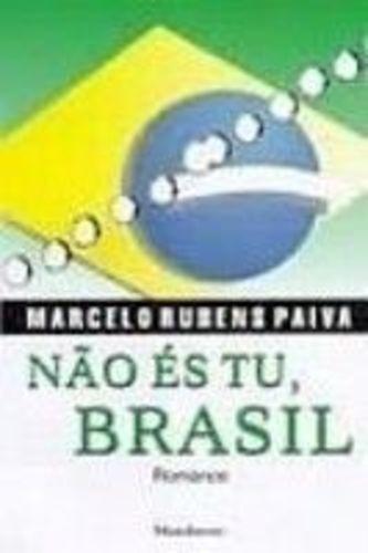 Livro Não És Tu, Brasil: Romance Marcelo Rubens Paiva