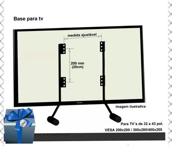 Base Universal Para Tv. 30 A 43 Polegadas