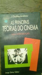 As Principais Teorias Do Cinema Uma Introdução Andrews