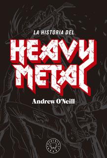 La Historia Del Heavy Metal, Andrew O