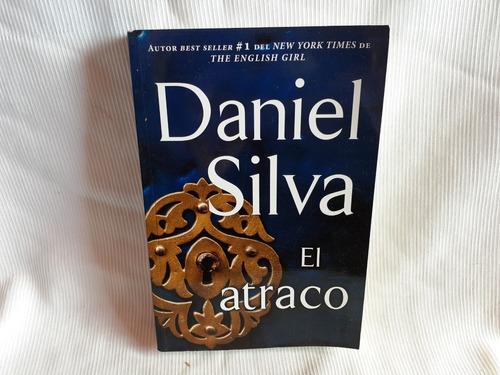 Imagen 1 de 4 de El Atraco Daniel Silva Del Nuevo Extremo