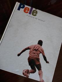 Livro - Pelé: O Atleta Do Século