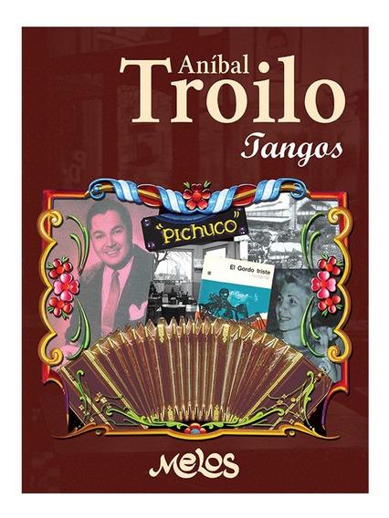 Album Tangos Anibal Troilo Libro Pichuco Partitura Melos
