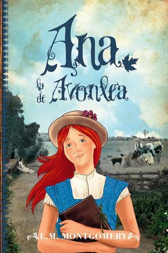 Ana Tejas Verdes (saga Original 2) - Ana La De Avonlea