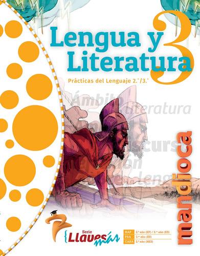 Imagen 1 de 1 de Lengua Y Literatura 3 Llaves Más - Estación Mandioca -