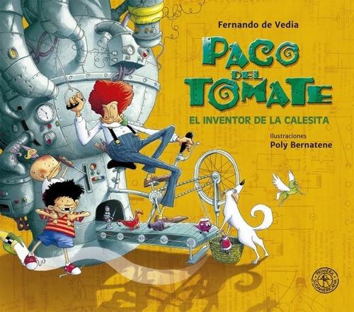 Imagen 1 de 2 de Paco Del Tomate - Fernando De Vedia