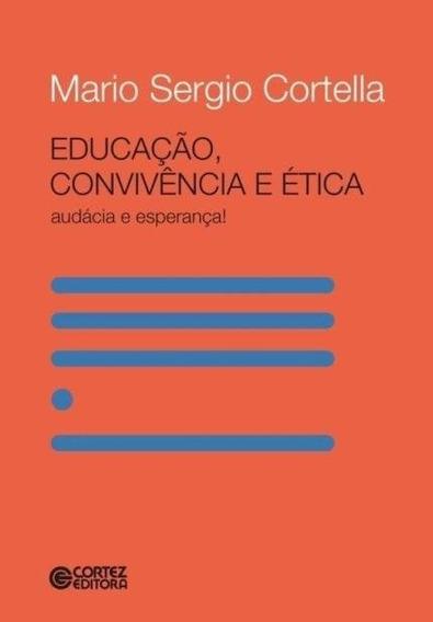 Educação Conviniencia E Ética