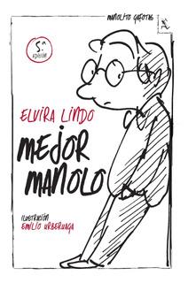 Mejor Manolo De Elvira Lindo - Seix Barral