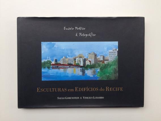 Ensaio Fotográfico Esculturas Em Edifícios Do Recife 1998