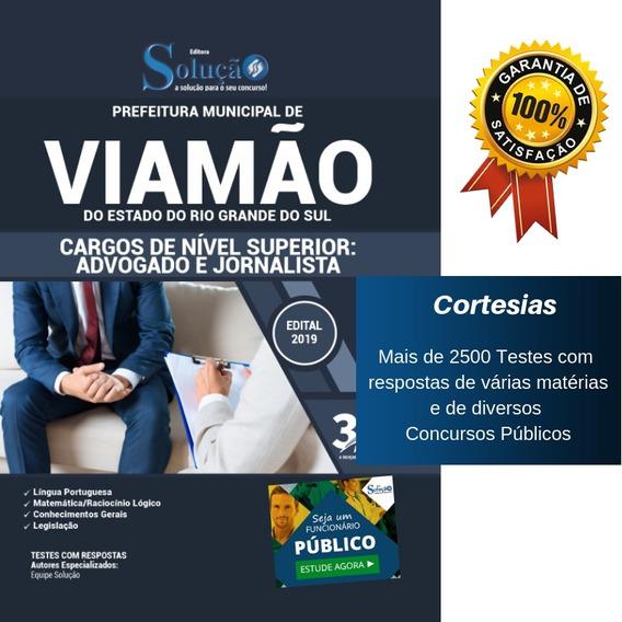 Apostila Viamão Rs - Nível Superior - Advogado E Jornalista