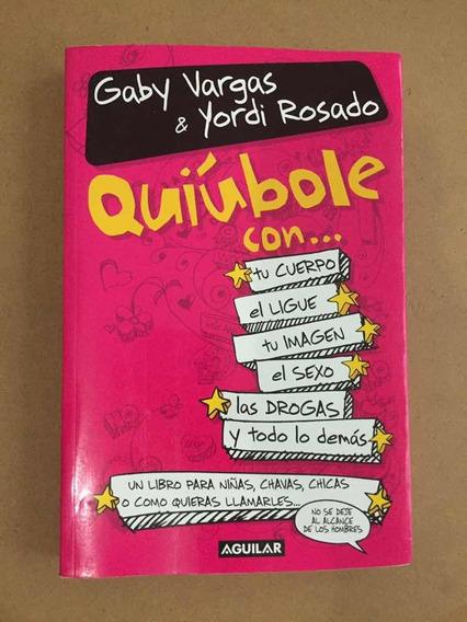 Libro En Español Usado/ Quiúbole Con...