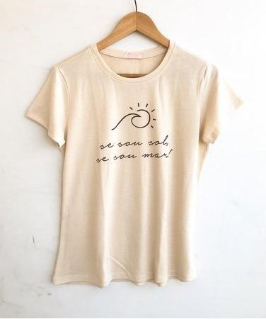 T-shirt Feminina Se Sou Sol, Se Sou Mar - Frete Grátis