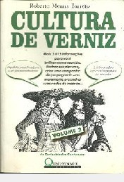 Cultura De Verniz, Volume 2 Roberto Menna Barr