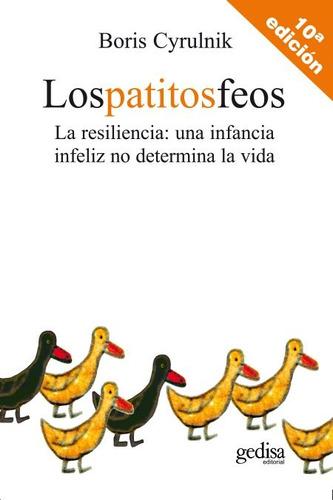 Los Patitos Feos, Cyrulnik, Ed. Gedisa