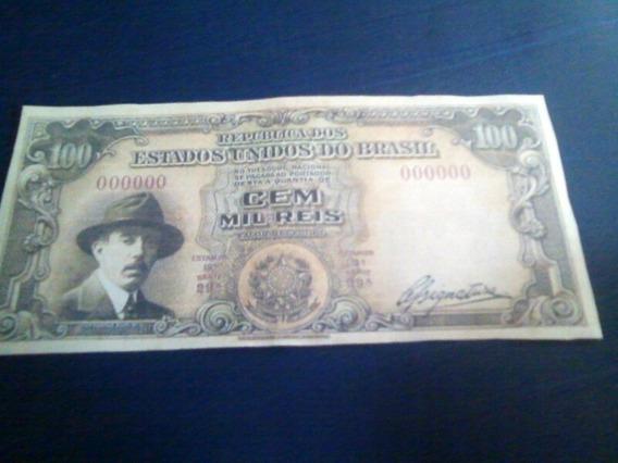 Rara Nota De Cem Mil Reis De 1937