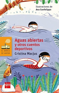 Aguas Abiertas Y Otros Cuentos Deportivos - Cristina Macjus