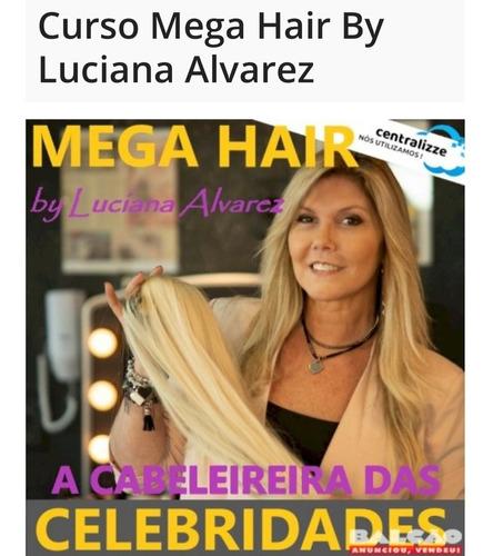 Imagem 1 de 1 de Curso Mega  Hair Com Luciana  Alvares