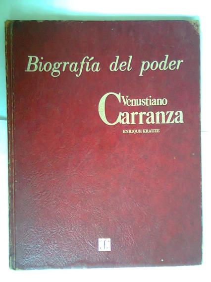 Libro Biografia Del Poder Venustiano Carranza / Enrrique K