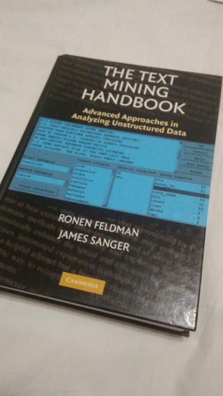 The Text Mining Handbook Por Ronen Feldman & James Sanger