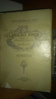 Lindero De Amor. Sonetos. Vicente Echeverría Del Prado
