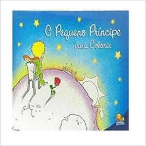 Livro O Pequeno Principe Para Colorir Todo Livro