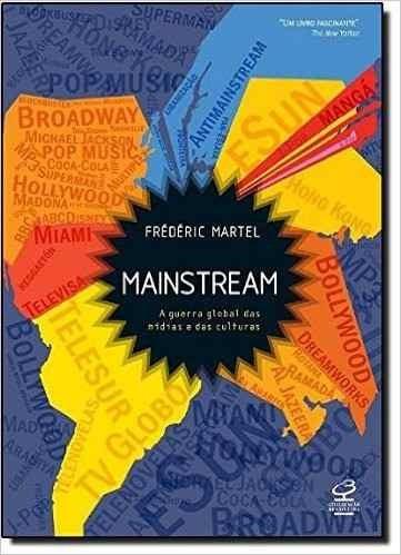 Mainstream - A Guerra Global Das Mídias