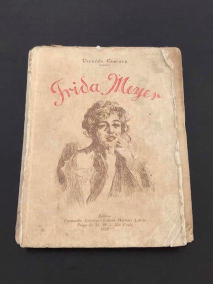 Livro Antigo Raro Frida Meyer 1924 Editora Monteiro Lobato