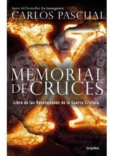 Memorial De Cruces Libro De Las Revelaciones De La Guerra Cr