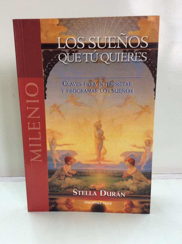 Los Sueños Que Tu Quieres - Stella Durán - Esotérico