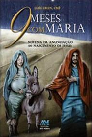 9 Meses Com Maria - Ave Maria