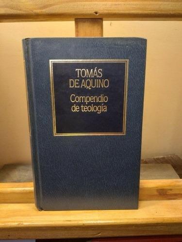 Imagen 1 de 3 de Compendio De Teología - Tomas De Aquino (ed. Hyspamerica)