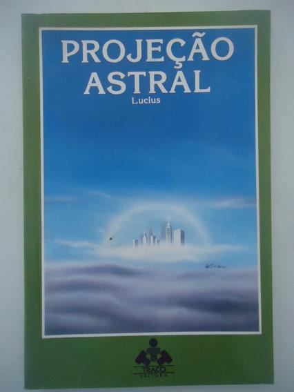 Projeção Astral - Lucius