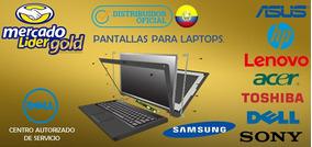 Pantalla Laptop . Hp Toshiba, Acer, Dell, Samsung, Asus