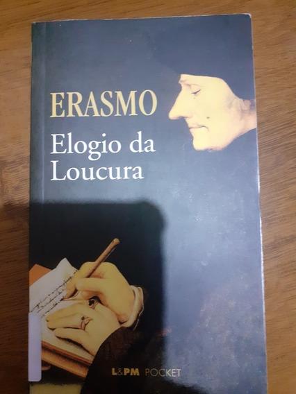 Elogio Da Loucura - Erasmo, Livro