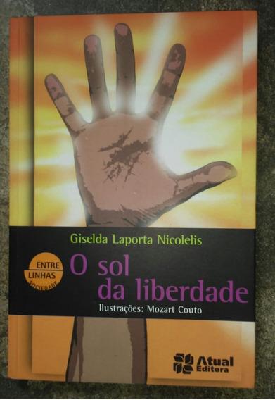 Livro: O Sol Da Liberdade + Suplemento De Atividades