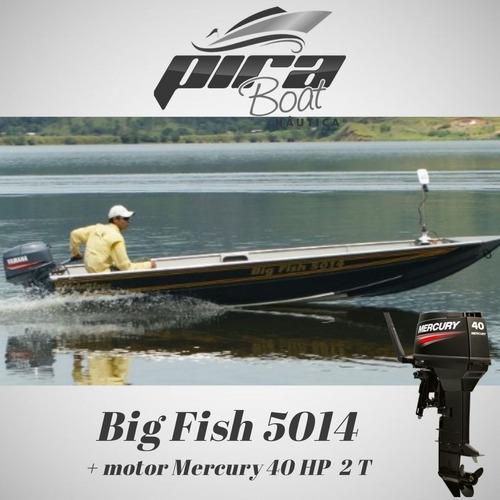 Imagem 1 de 5 de Barco De Alumínio Big Fish 5014 + Motor Mercury 40 Hp 2 T