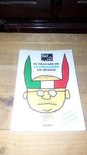 Libro Fracaso De La Educacion En Mexico Eduardo Del Rio Rius
