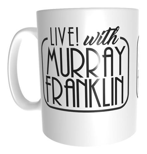 Taza Live With Murray Franklin Joker Joaquín Phoenix
