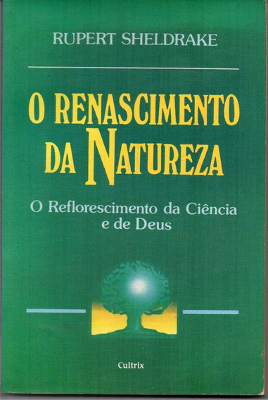 O Renascimento Da Natureza