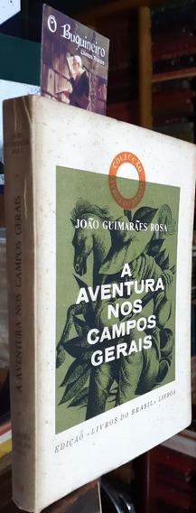 A Aventura Nos Campos Gerais - João Guimarães Rosa