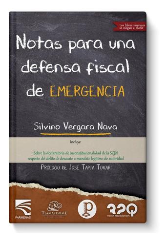 Libro Notas Para Una Defensa Fiscal De Emergencia