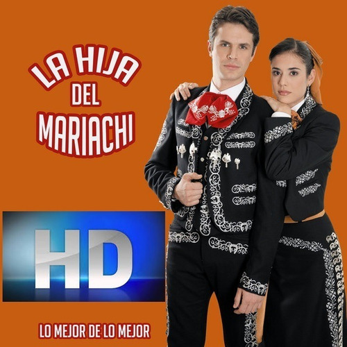 La Hija Del Mariachi Hd + Obsequio Pelicula