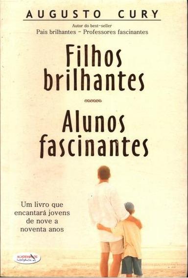 Livro - Filhos Brilhantes, Alunos Fascinantes - Augusto Cury