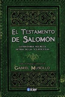 El Testamento De Salomon - El Manuscrito Que Da Sentido A La