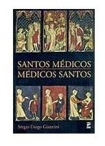 Santos Médicos, Médicos Santos