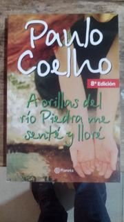 A Orillas Del Río Piedra Me Sente Y Llore. Paulo Coelho @@