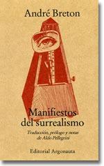 Manifiestos Del Surrealismo, André Breton, Ed. Argonauta