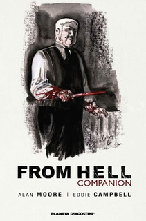From Hell Companion - Alan Moore