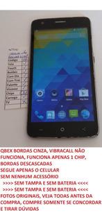Celular Qbex W509 X-gray W510 Sem Bateria E Tampa Leia (08)